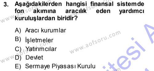 Sermaye Piyasaları ve Finansal Kurumlar Dersi 2013 - 2014 Yılı Ara Sınavı 3. Soru