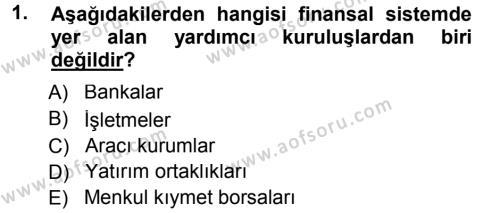 Sermaye Piyasaları ve Finansal Kurumlar Dersi 2013 - 2014 Yılı Tek Ders Sınavı 1. Soru