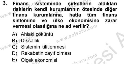 Sermaye Piyasaları ve Finansal Kurumlar Dersi 2013 - 2014 Yılı Tek Ders Sınavı 3. Soru