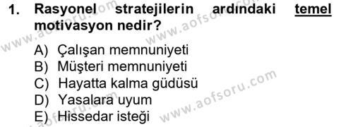 İşletme Bölümü 7. Yarıyıl Stratejik Yönetim I Dersi 2013 Yılı Güz Dönemi Ara Sınavı 1. Soru