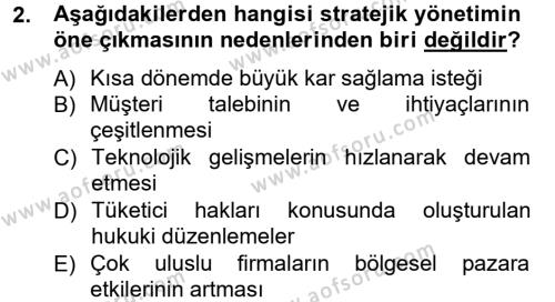 İşletme Bölümü 7. Yarıyıl Stratejik Yönetim I Dersi 2013 Yılı Güz Dönemi Ara Sınavı 2. Soru