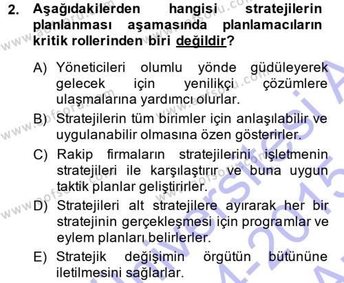 Stratejik Yönetim 1 Dersi 2014 - 2015 Yılı Ara Sınavı 2. Soru