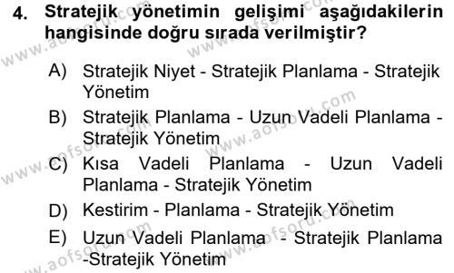 Stratejik Yönetim 1 Dersi 2015 - 2016 Yılı Ara Sınavı 4. Soru