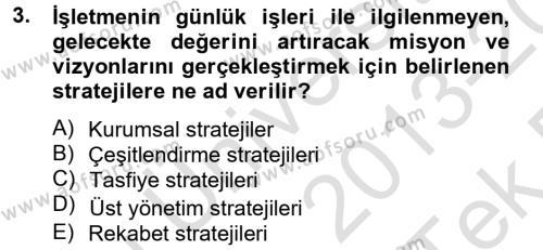 Stratejik Yönetim 2 Dersi 2013 - 2014 Yılı Tek Ders Sınavı 3. Soru
