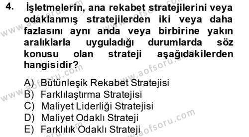 Stratejik Yönetim 2 Dersi 2013 - 2014 Yılı Tek Ders Sınavı 4. Soru
