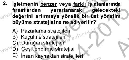 Stratejik Yönetim 2 Dersi 2014 - 2015 Yılı Ara Sınavı 2. Soru