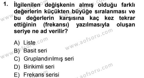 İşletme Bölümü 3. Yarıyıl İstatistik I Dersi 2013 Yılı Güz Dönemi Dönem Sonu Sınavı 1. Soru