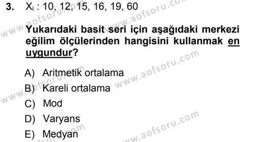 İşletme Bölümü 3. Yarıyıl İstatistik I Dersi 2013 Yılı Güz Dönemi Dönem Sonu Sınavı 3. Soru