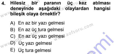 İktisat Bölümü 3. Yarıyıl İstatistik I Dersi 2013 Yılı Güz Dönemi Dönem Sonu Sınavı 4. Soru