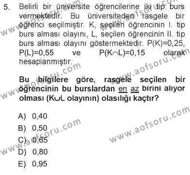 Çalışma Ekonomisi ve Endüstri İlişkileri Bölümü 3. Yarıyıl İstatistik I Dersi 2013 Yılı Güz Dönemi Tek Ders Sınavı 5. Soru