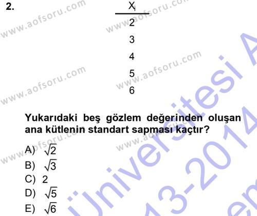 İstatistik 1 Dersi 2013 - 2014 Yılı Dönem Sonu Sınavı 2. Soru
