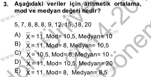 İktisat Bölümü 3. Yarıyıl İstatistik I Dersi 2015 Yılı Güz Dönemi Dönem Sonu Sınavı 3. Soru