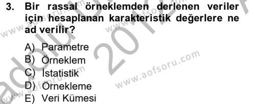 İşletme Bölümü 4. Yarıyıl İstatistik II Dersi 2013 Yılı Bahar Dönemi Ara Sınavı 3. Soru