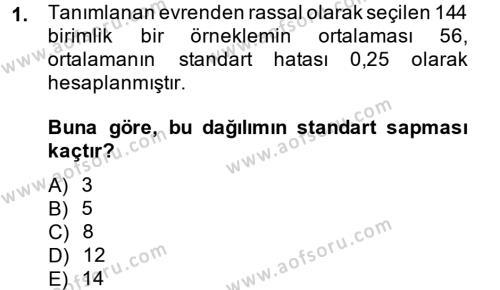 İşletme Bölümü 4. Yarıyıl İstatistik II Dersi 2014 Yılı Bahar Dönemi Dönem Sonu Sınavı 1. Soru