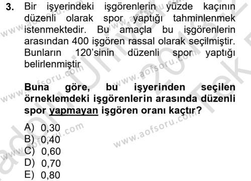 İktisat Bölümü 4. Yarıyıl İstatistik II Dersi 2014 Yılı Bahar Dönemi Tek Ders Sınavı 3. Soru