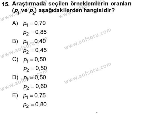 İstatistik 2 Dersi Ara Sınavı Deneme Sınav Soruları 15. Soru