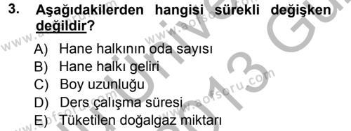 Maliye Bölümü 3. Yarıyıl İstatistik Dersi 2013 Yılı Güz Dönemi Ara Sınavı 3. Soru