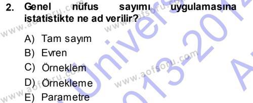 İstatistik Dersi 2013 - 2014 Yılı (Vize) Ara Sınav Soruları 2. Soru