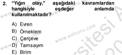 Maliye Bölümü 3. Yarıyıl İstatistik Dersi 2014 Yılı Güz Dönemi Tek Ders Sınavı 2. Soru