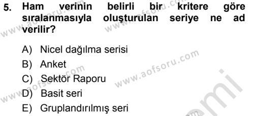 Maliye Bölümü 3. Yarıyıl İstatistik Dersi 2014 Yılı Güz Dönemi Tek Ders Sınavı 5. Soru