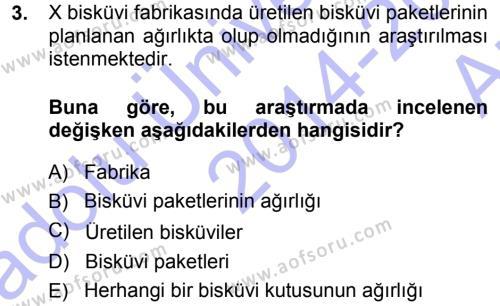 Sosyal Hizmet Bölümü 3. Yarıyıl İstatistik Dersi 2015 Yılı Güz Dönemi Ara Sınavı 3. Soru