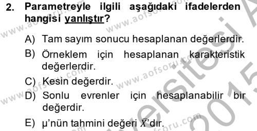 İstatistik Dersi 2014 - 2015 Yılı (Final) Dönem Sonu Sınav Soruları 2. Soru