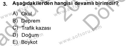 Kamu Yönetimi Bölümü 3. Yarıyıl İstatistik Dersi 2015 Yılı Güz Dönemi Dönem Sonu Sınavı 3. Soru