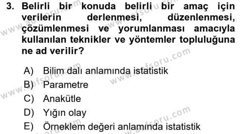 İstatistik Dersi 2018 - 2019 Yılı (Vize) Ara Sınavı 3. Soru
