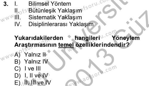 Lojistik Bölümü 3. Yarıyıl Yöneylem Araştırması I Dersi 2013 Yılı Güz Dönemi Ara Sınavı 3. Soru