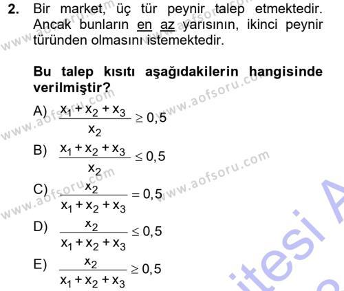 Yöneylem Araştırması 1 Dersi 2012 - 2013 Yılı Dönem Sonu Sınavı 2. Soru