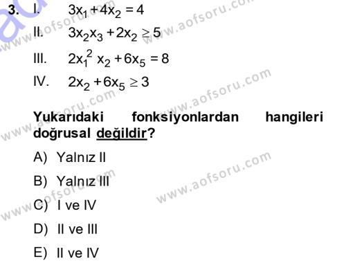 Yöneylem Araştırması 1 Dersi 2013 - 2014 Yılı Ara Sınavı 3. Soru