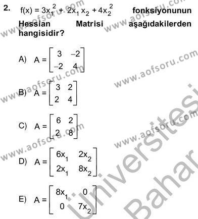 Lojistik Bölümü 4. Yarıyıl Yöneylem Araştırması II Dersi 2013 Yılı Bahar Dönemi Ara Sınavı 2. Soru