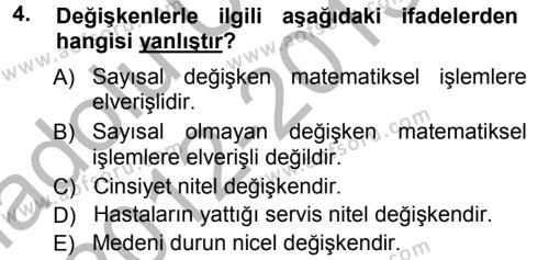 Tıbbi İstatistik Dersi 2012 - 2013 Yılı (Vize) Ara Sınav Soruları 4. Soru