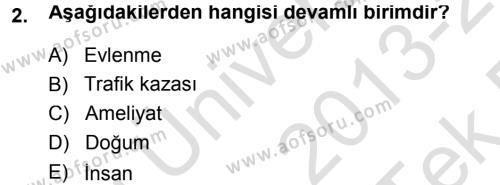 Tıbbi İstatistik Dersi 2013 - 2014 Yılı Tek Ders Sınav Soruları 2. Soru