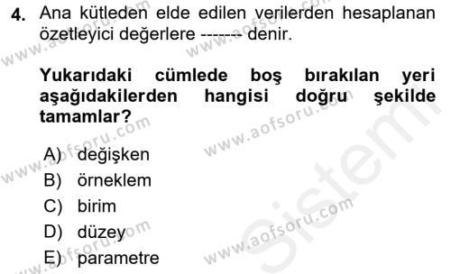 Tıbbi İstatistik Dersi 2018 - 2019 Yılı (Vize) Ara Sınav Soruları 4. Soru