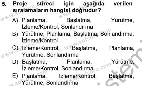 İşletme Yönetimi Bölümü 3. Yarıyıl Proje Analizi ve Değerlendirme Dersi 2013 Yılı Güz Dönemi Ara Sınavı 5. Soru