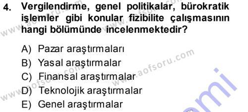 Proje Analizi ve Değerlendirme Dersi 2013 - 2014 Yılı Dönem Sonu Sınavı 4. Soru