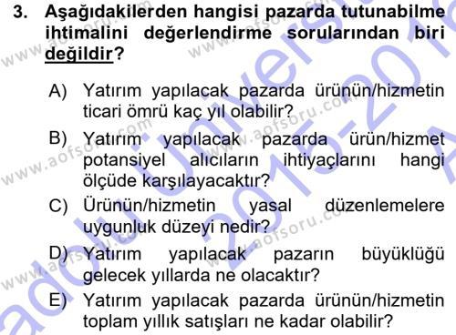 İşletme Yönetimi Bölümü 3. Yarıyıl Proje Analizi ve Değerlendirme Dersi 2016 Yılı Güz Dönemi Ara Sınavı 3. Soru