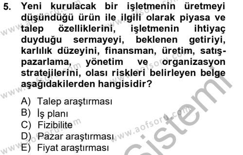 İşletme Yönetimi Bölümü 4. Yarıyıl İş Planı Dersi 2013 Yılı Bahar Dönemi Ara Sınavı 5. Soru