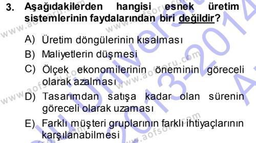 İşletme Yönetimi Bölümü 3. Yarıyıl Yenilik Yönetimi Dersi 2014 Yılı Güz Dönemi Ara Sınavı 3. Soru