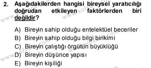 Yenilik Yönetimi Dersi 2013 - 2014 Yılı (Final) Dönem Sonu Sınav Soruları 2. Soru