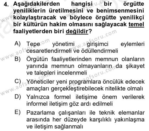 Yenilik Yönetimi Dersi 2016 - 2017 Yılı (Final) Dönem Sonu Sınav Soruları 4. Soru