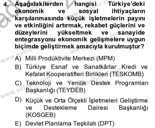 İşletme Yönetimi Bölümü 4. Yarıyıl Küçük İşletme Yönetimi Dersi 2014 Yılı Bahar Dönemi Ara Sınavı 4. Soru