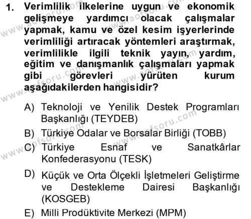 İşletme Yönetimi Bölümü 4. Yarıyıl Küçük İşletme Yönetimi Dersi 2015 Yılı Bahar Dönemi Ara Sınavı 1. Soru