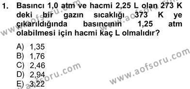 Tarım Bölümü 2. Yarıyıl Genel Kimya II Dersi 2013 Yılı Bahar Dönemi Ara Sınavı 1. Soru