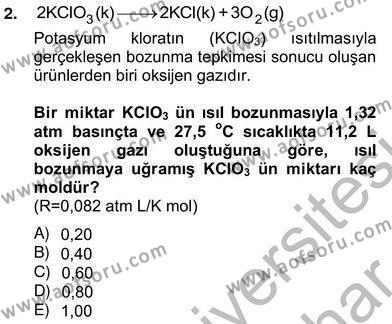 Tarım Bölümü 2. Yarıyıl Genel Kimya II Dersi 2013 Yılı Bahar Dönemi Ara Sınavı 2. Soru