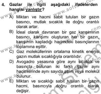 Tarım Bölümü 2. Yarıyıl Genel Kimya II Dersi 2013 Yılı Bahar Dönemi Ara Sınavı 4. Soru