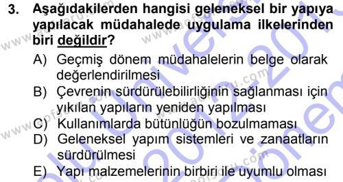 Kültürel Miras ve Turizm Bölümü 1. Yarıyıl Kültürel Miras Mevzuatı Dersi 2013 Yılı Güz Dönemi Dönem Sonu Sınavı 3. Soru