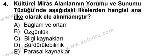 Kültürel Miras Mevzuatı Dersi 2012 - 2013 Yılı (Final) Dönem Sonu Sınavı 4. Soru