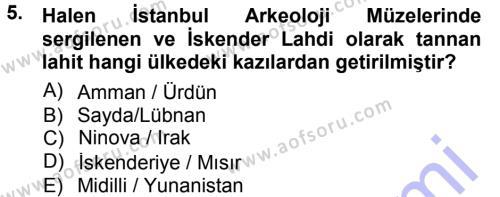 Kültürel Miras ve Turizm Bölümü 1. Yarıyıl Kültürel Miras Mevzuatı Dersi 2013 Yılı Güz Dönemi Dönem Sonu Sınavı 5. Soru